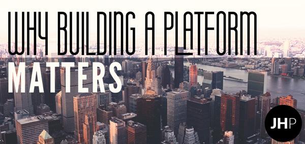 Why building a platform matters