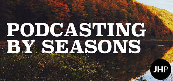 seasons for podcasts