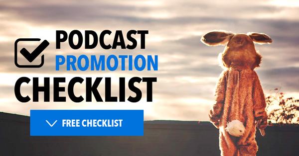 Podcast Promotion Checklist