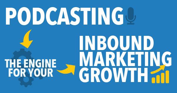 podcast for inbound marketing
