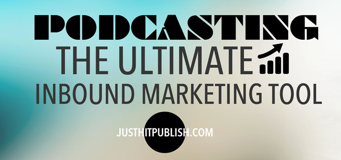 podcasts inbound marketing tool